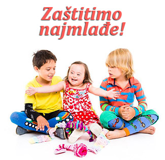 Zaštitimo najmlađe!